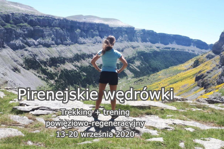 Pireneje, trekking, trening powięziowo-regeneracyjny, #slowandactivepl, hiking joga